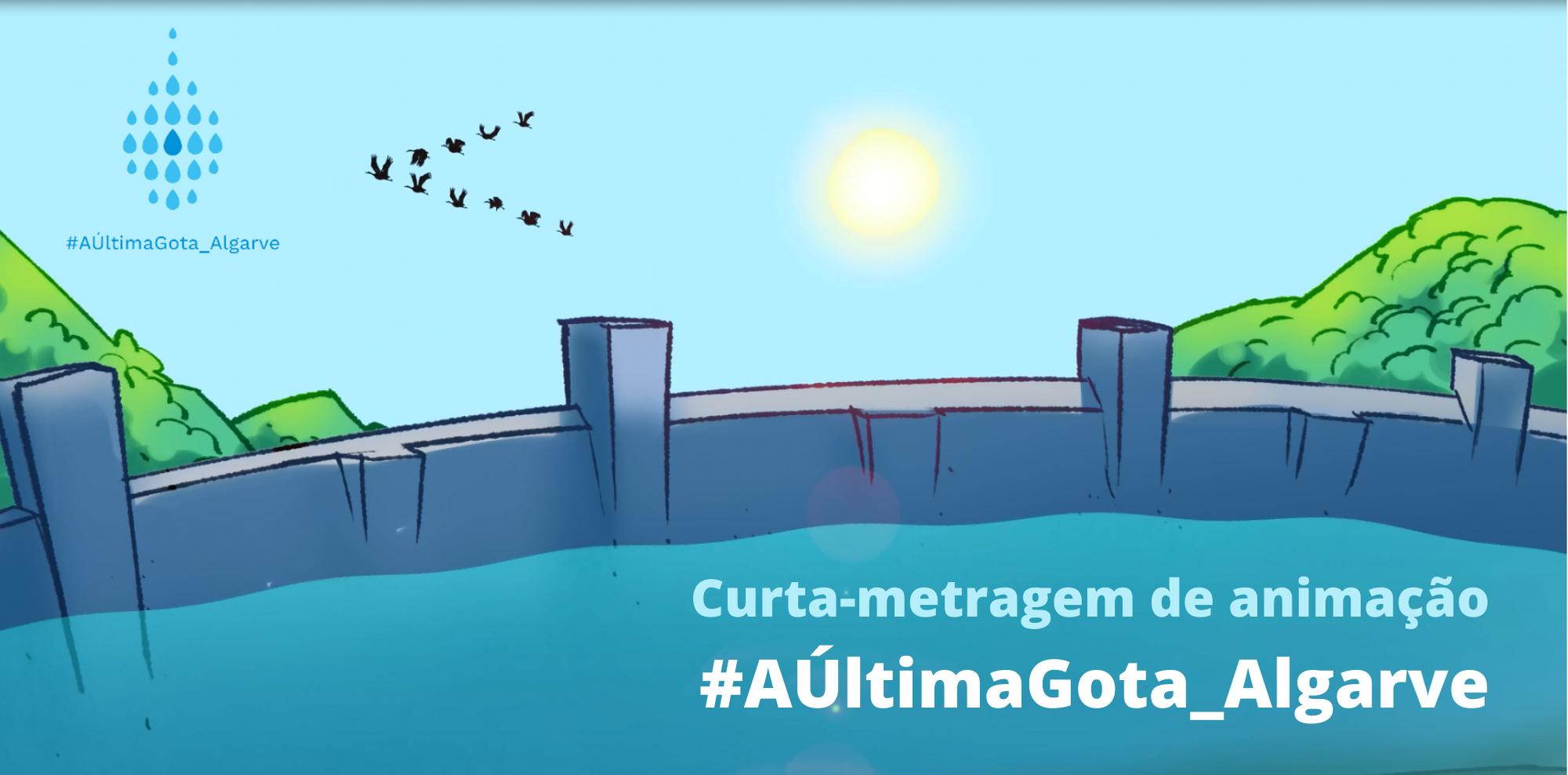 Curta-metragem de animação #AÚltimaGota_Algarve